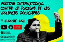 Revoir le meeting international contre le racisme et les violences policières