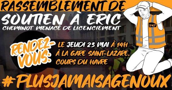 Rassemblement en soutien à Eric, cheminot menacé de licenciement, le 23 mai gare Saint-Lazare