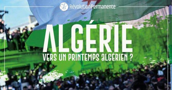 Paris. « Vers un printemps algérien ? » Conférence-débat de Révolution Permanente vendredi 15 mars