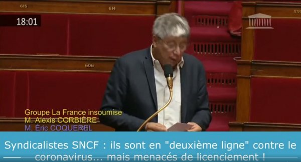 """E. Bezou, S. Charifi : « En """"deuxième ligne"""", ils sont menacés de licenciement par la SNCF ! » dénonce Eric Coquerel"""