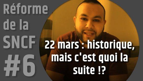 Vidéo. 22 mars : historique, mais c'est quoi la suite !? Le coup de gueule d'Anasse