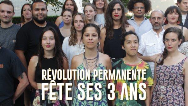 Vidéo. Révolution Permanente fête ses 3 ans, et c'est grâce à vous !