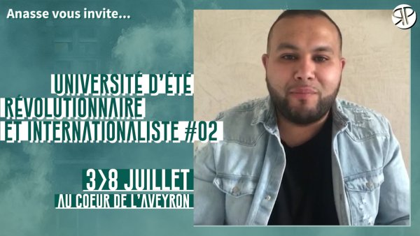 Anasse vous invite à notre Université d'été, du 3 au 8 juillet dans l'Aveyron