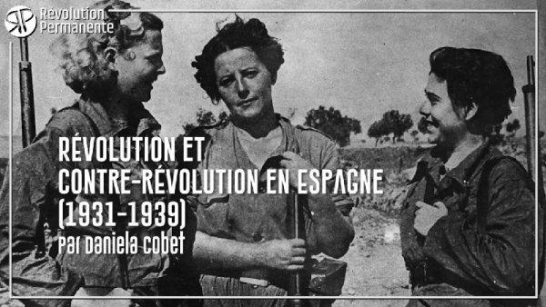 PODCAST | Révolution et contre-révolution en Espagne, par Daniela Cobet