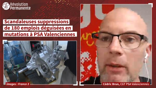 Interview. PSA Valenciennes : scandaleuses suppressions de 180 emplois déguisées en mutations