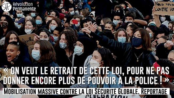 Reportage. Mobilisation massive contre la loi Sécurité Globale : « On veut le retrait total ! »