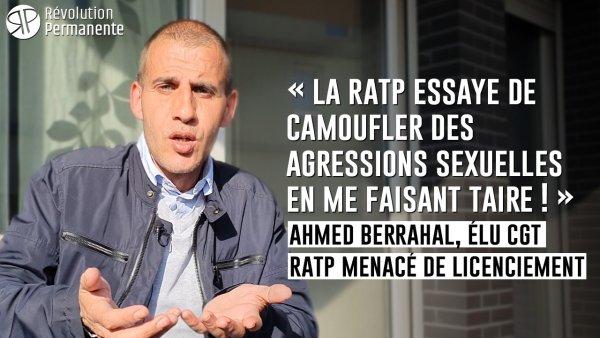 Ahmed Berrahal : « La RATP essaye de camoufler des agressions sexuelles en me faisant taire ! »