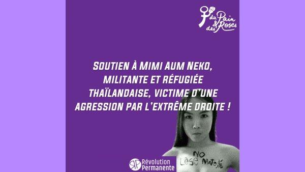 Soutien à Mimi Aum Neko, militante et réfugiée thaïlandaise, agressée par l'extrême droite !
