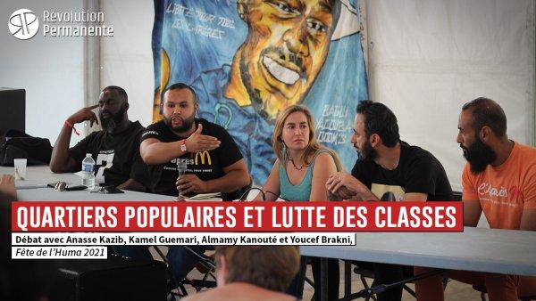 """Vidéo. Revoir le débat """"Quartiers populaires et lutte des classes"""", avec Anasse Kazib, le Comité Adama et l'Après-M"""