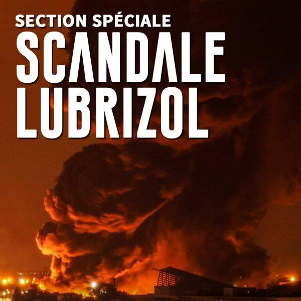Scandale Lubrizol
